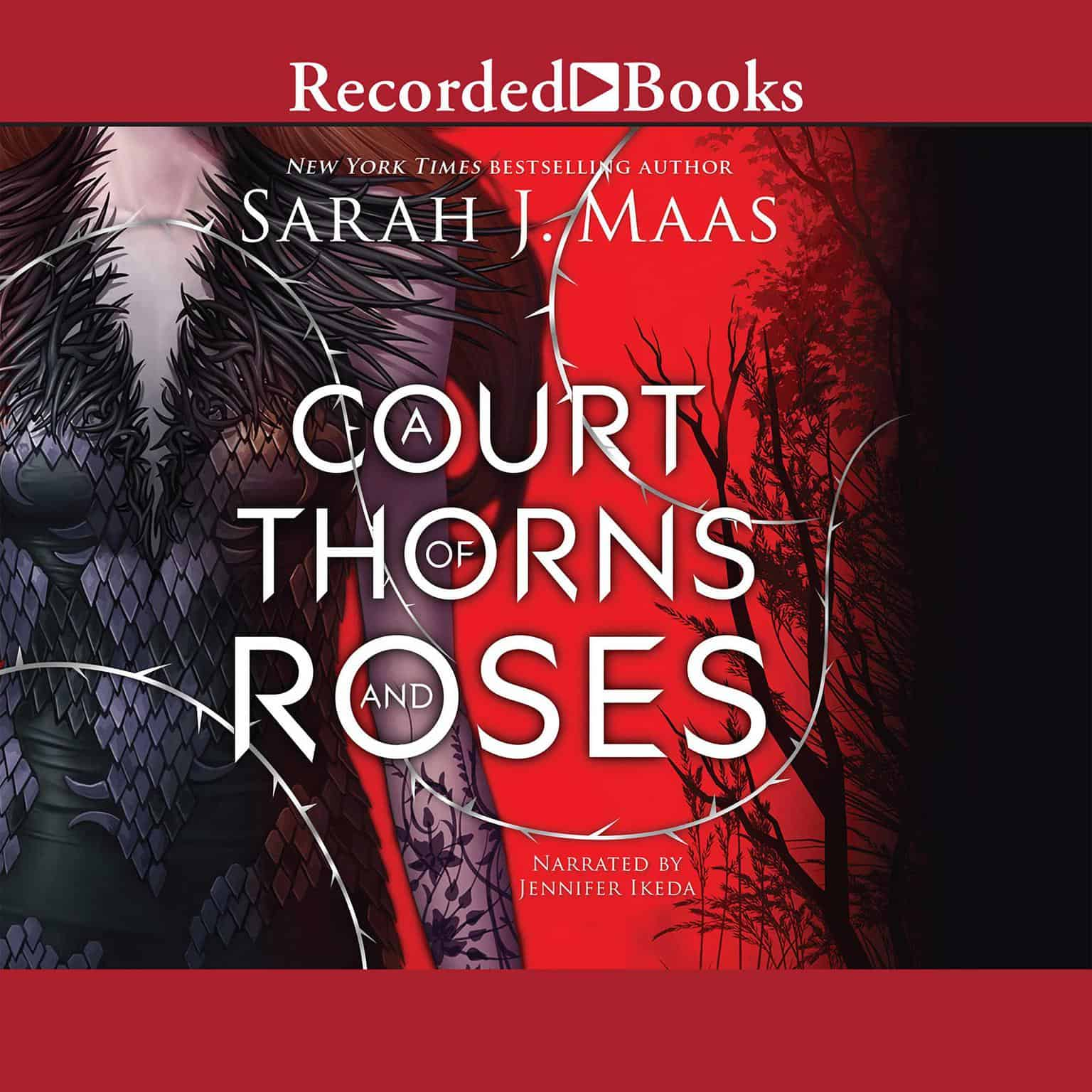The audiobook cover of A Court of Thorns and Roses, showing the torso of a white woman with brown hair in a black dress covered in fur and scales. Behind her is a red background with black trees.